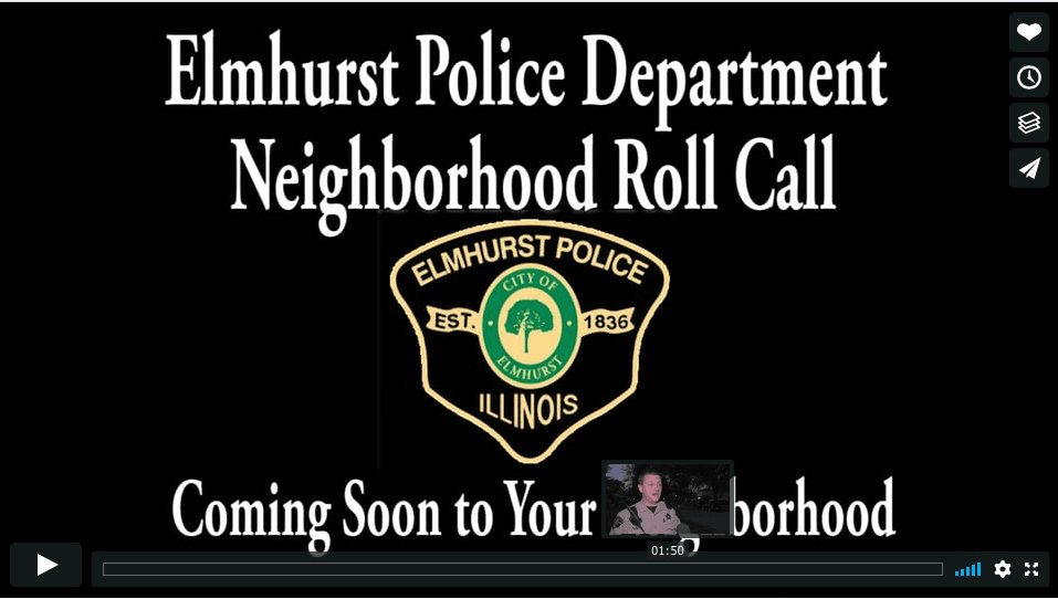 Elmhurst Police Department Neighborhood Roll Call Video