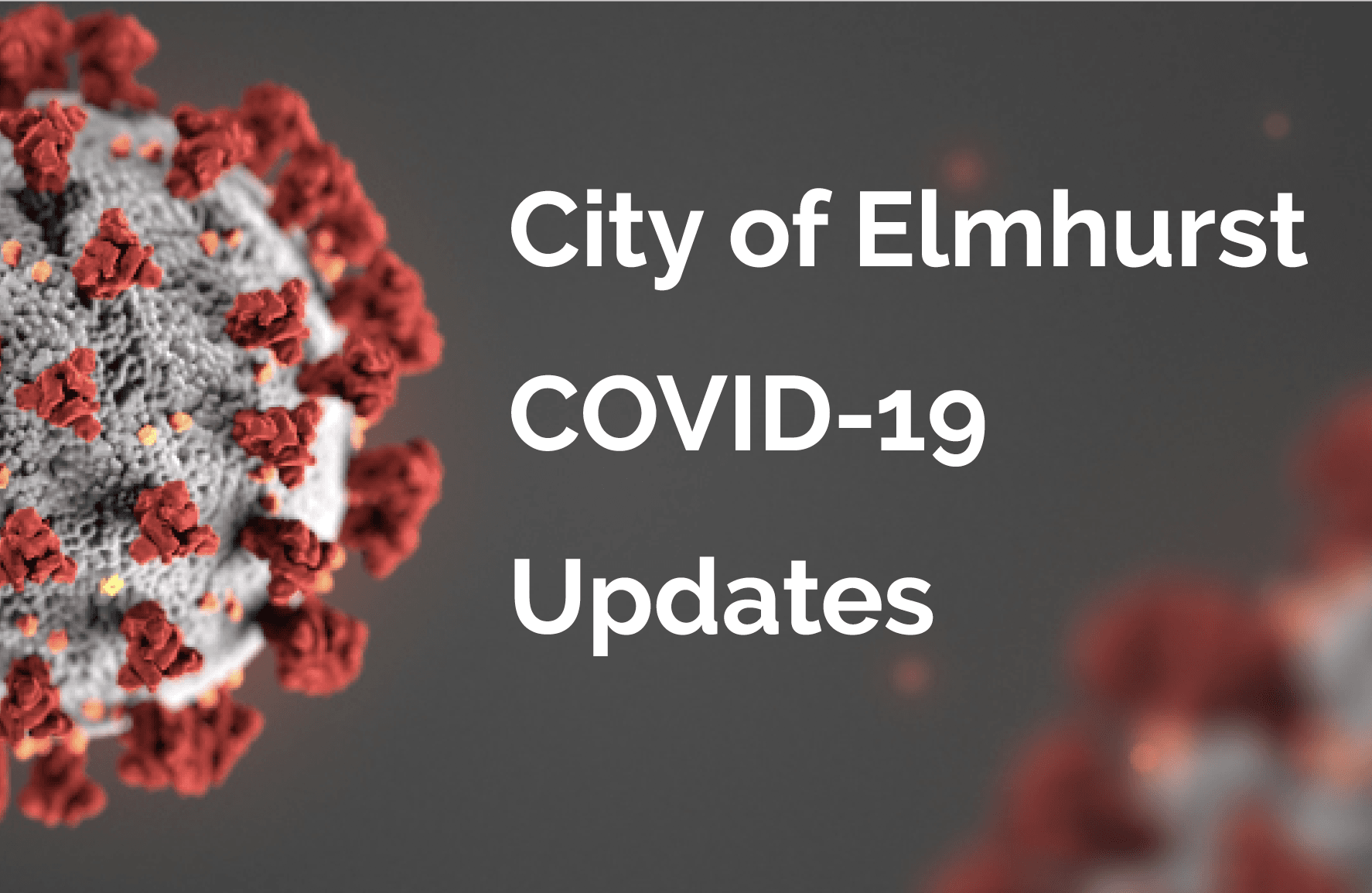 City of Elmhurst COVID-19 Updates