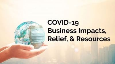 COVID19 Business Impacts Relief Resources