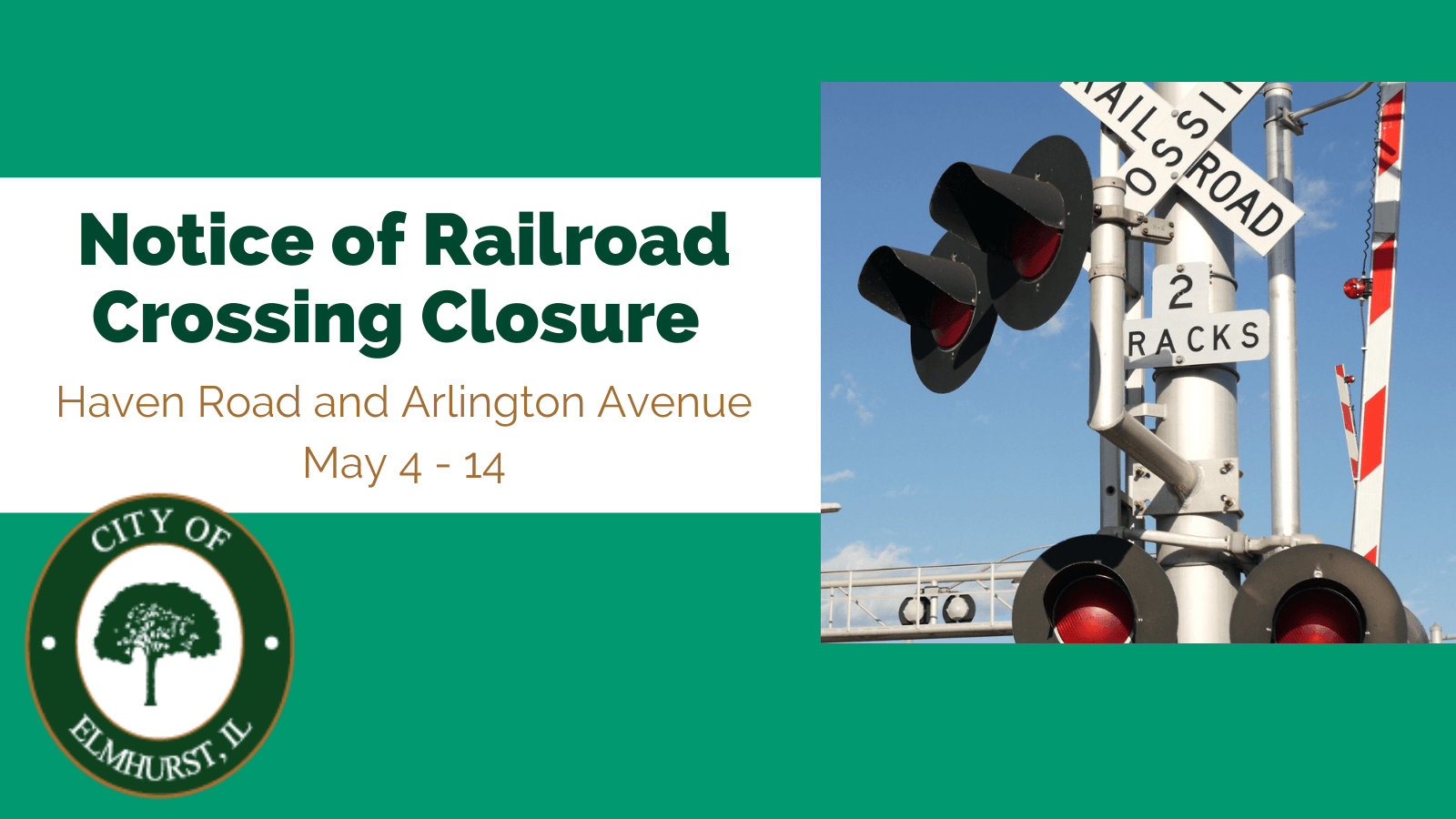 Notice of Railroad Crossing Closure